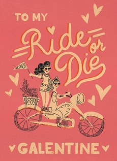 Ride Or Die Galentine Card