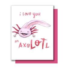 Love You An Axolotl