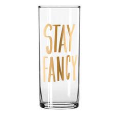 Stay Fancy Collins Glass