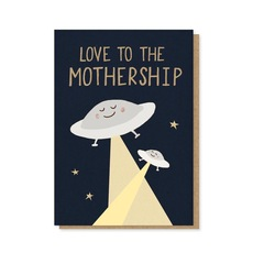 Love to the Mothership Card
