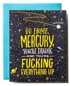 Mercury You're Drunk
