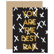 You Are The Best Dad Card