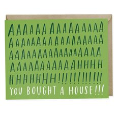 You Bought A House