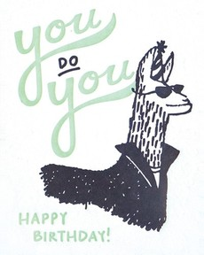 You Do You Letterpress Birthday Card