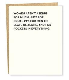 Women Aren't Asking for Much
