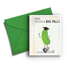 You're A Big Dill Graduation Card