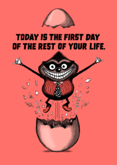First day of the rest of your life